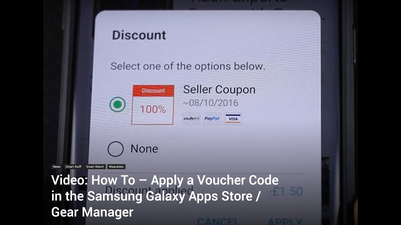 How To Apply A Voucher Code In The Samsung Galaxy Apps Store For Your Galaxy Watch Youtube