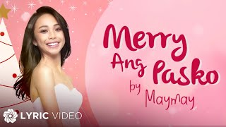 Maymay Entrata - Merry ang Pasko (Official Lyric Video)
