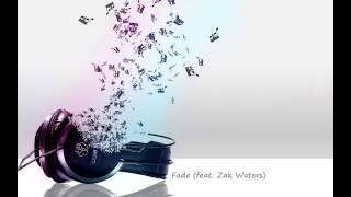 Fade (feat. Zak Waters)