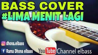 Lima Menit Lagi - Bass Cover