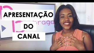 Baixar APRESENTAÇÃO DO CANAL | NATHÁLIA BRAGA