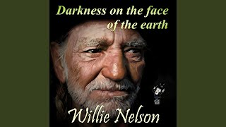 Darkness on the Face of the Earth