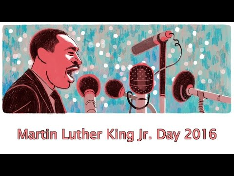 Martin Luther King Jr. Day 📆 Monday, January 18, 2016 - Google Doodle