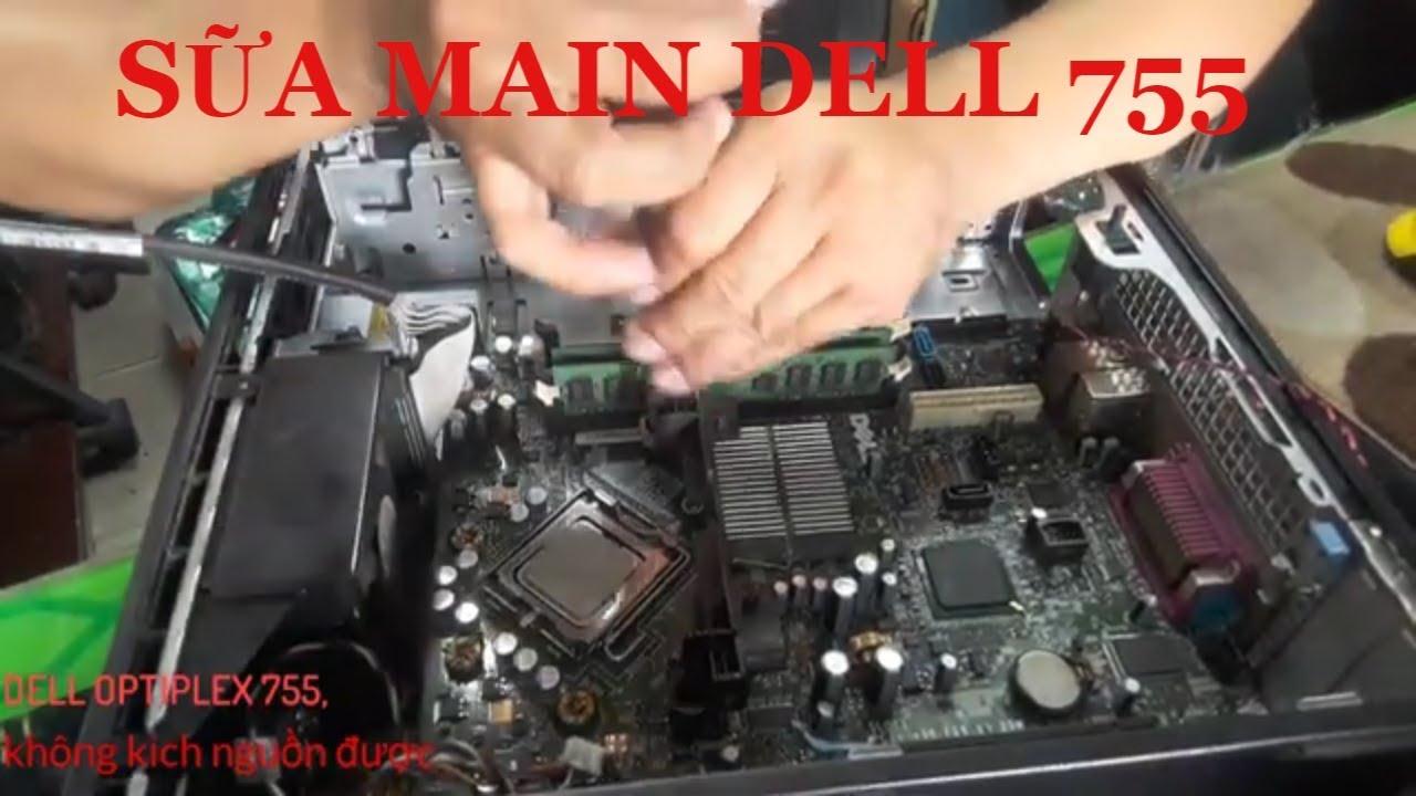 Hướng Dẫn Sữa Máy Bộ Dell Optiplex 755 khong chạy Máy Tính 1166 Kha Vạn Cân