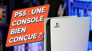 PLAYSTATION 5 : une console bien conçue ?