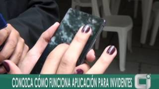 CONOZCA CÓMO FUNCIONA APLICACIÓN MÓVIL PARA PERSONAS INVIDENTES