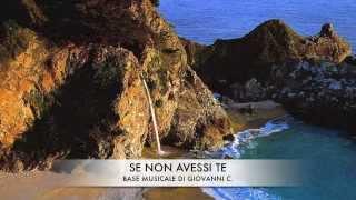 SE NON AVESSI TE -BASE MUSICALE