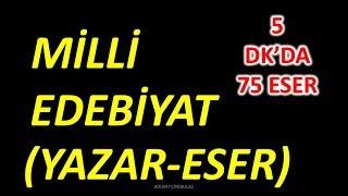 MİLLİ EDEBİYAT (YAZAR-ESER) (ŞİFRELİ HİKAYELERLE) 5 DKDA 75 ESER