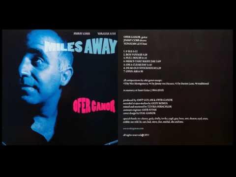 OFER GANOR ''MILES AWAY''