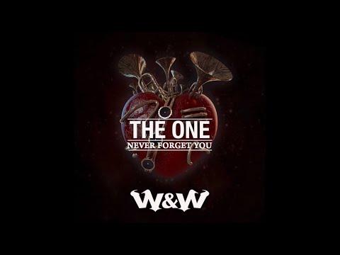 W&W vs. MNEK & Zara Larsson - The One vs. Never Forget You (W&W Edit)