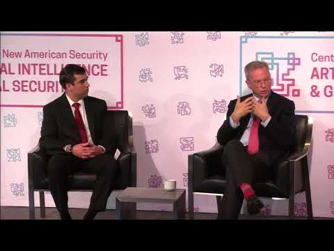 Eric Schmidt Keynote Address – Artificial Intelligence and Global Security Summit