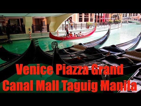 Venice Piazza Grand Canal Mall Taguig in Manila Philippines