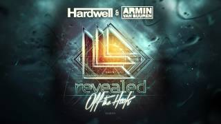 Hardwell & Armin van Buuren - Off The Hook [OUT NOW!]
