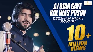 Download Aj Ojar Gaye Kal Was Poson (Dil Kamla) Zeeshan Rokhri Latest Saraiki & Punjabi Songs 2019 Out Now