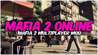 Mafia 2 Online - Multiplayer mod for Mafia 2 (Mafia II)