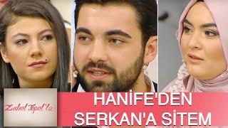 Zuhal Topal'la 111. Bölüm (HD) | Serkan Hanife'nin Gönlünü Almayı Başarabildi Mi?