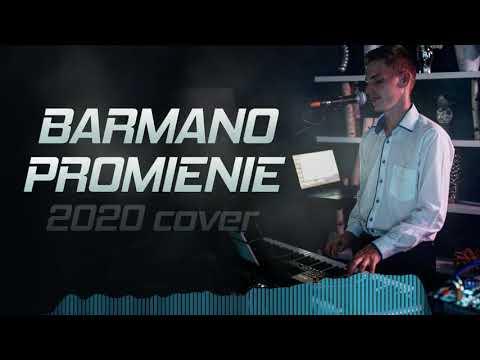 BARMANO - Promienie ! Cover 2020