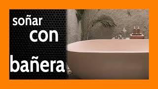 Soñar con Bañera 🛀 Limpieza?? Es mucho más que eso