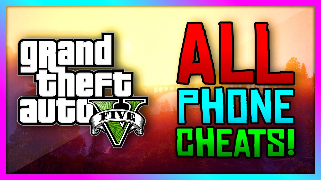 Gta 5 Xbox One Ps4 All New Phone Cheat Codes Enter Cheats Through Your Phone Gta V Youtube
