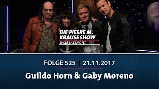 Die Pierre M. Krause Show vom 21.11.2017 mit Guildo Horn & Gaby Moreno