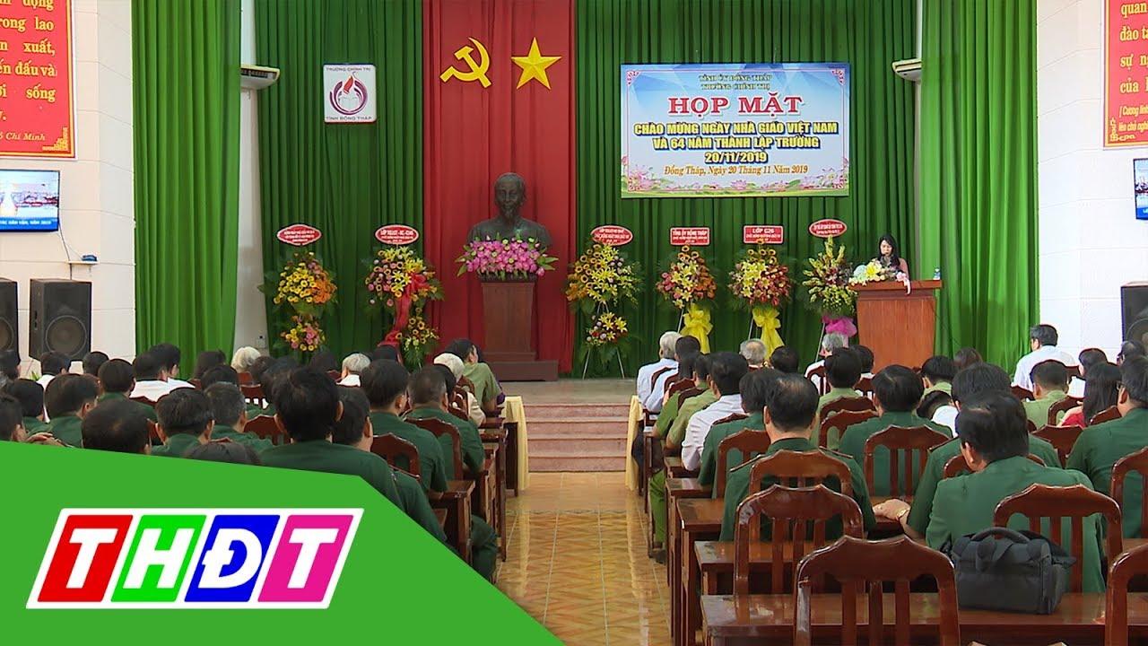 Trường Chính trị tỉnh Đồng Tháp họp mặt truyền thống | THDT