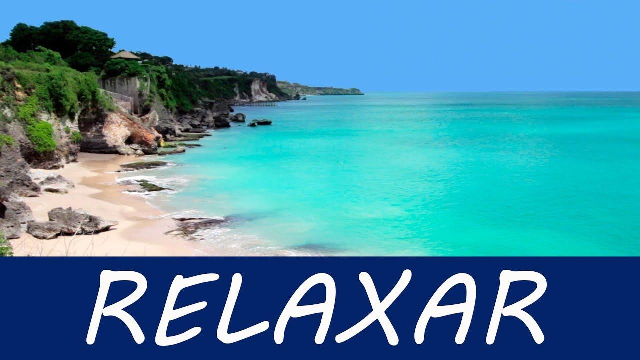 Hora De Relaxar Música Relaxante P Eliminar A Ansiedade Acalmar Youtube