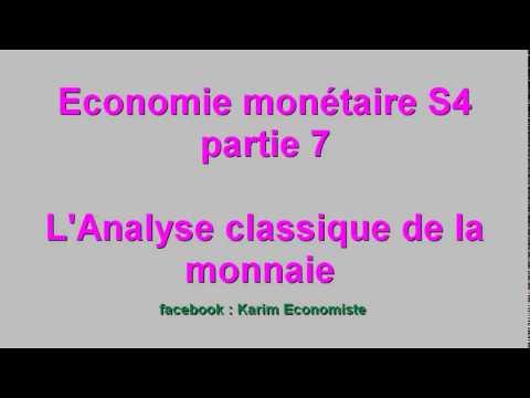 """Economie monétaire S4 partie 7 """" Analyse classique de la monnaie """""""