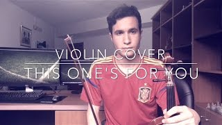 This One's For You (UEFA EURO 2016) - David Guetta ft. Zara Larsson (Violin Cover)