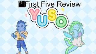 Yuso Review: First Five (Video Game Video Review)
