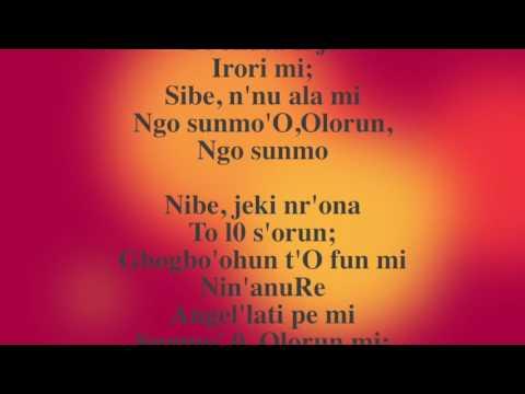Ngo Sunmo Olorun - Yoruba Hymn