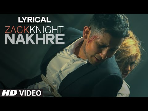 'Nakhre' Full Song with LYRICS | Zack Knight | T-Series