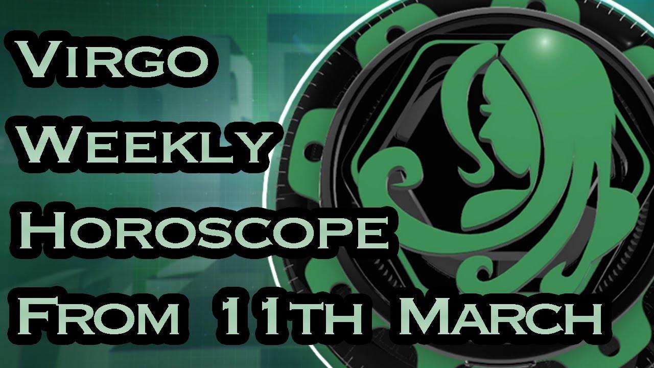 11 march horoscope virgo or virgo