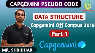 Capgemini Pseudo Code ! Data  Structure Explained in a Very simple Way!