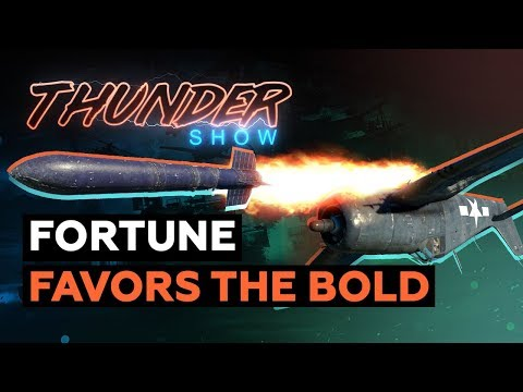 Thunder Show: Fortune Favors The Bold