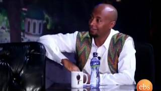 Interview with Eneye Takele -  Part 1 | Seifu on EBS