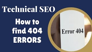How to Find 404 Errors on your Website: SEO Training Part 1 Step 2b
