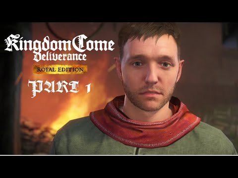Kingdom Come Deliverance - Gameplay Walkthrough Part 1