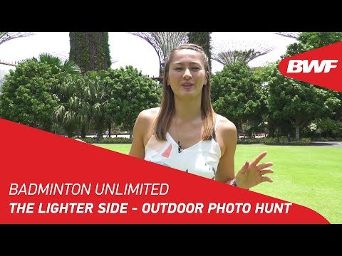 Badminton Unlimited 2019  The Lighter Side - Outdoor Photo Hunt  BWF 2019