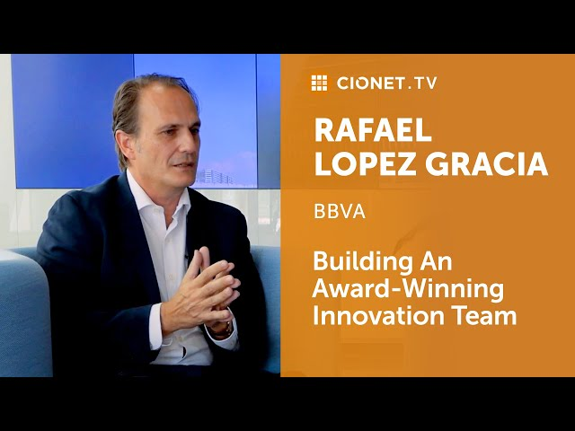 Rafael Lopez Gracia – Head of Retail Systems at BBVA Transformation Factory