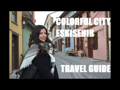 Travel Guide | Colorful City  | Turkey Eskisehir Odunpazarı