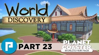 🗻 Japan Area Construction - Planet Coaster World's Fair Pack Build - World Discovery Part 23