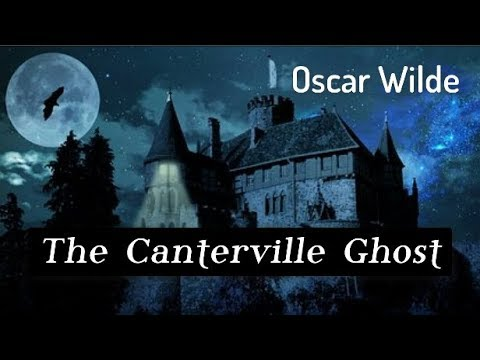 The Canterville Ghost by Oscar Wilde - FULL Audiobook
