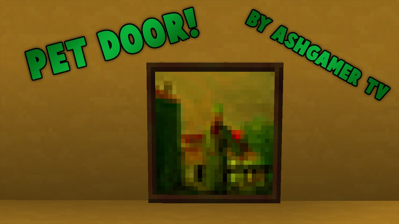 How To Make A Pet Door In Minecraft I Tutorial I Youtube