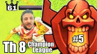 Town Hall 8 - Champion League - Clash of Clans