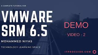 VMware Site Recovery Manager ( SRM) 6.5 - SRM Installation and pairing - Video 2