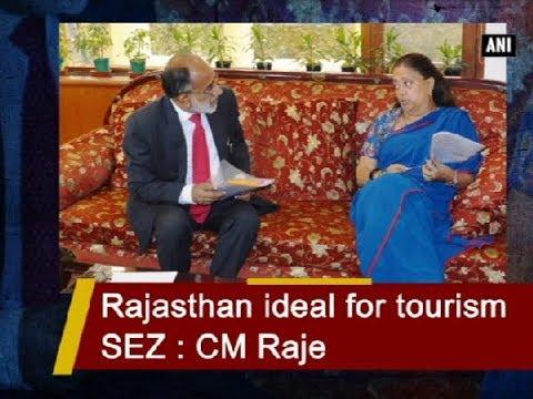 Rajasthan ideal for tourism SEZ : CM Raje - Rajasthan News