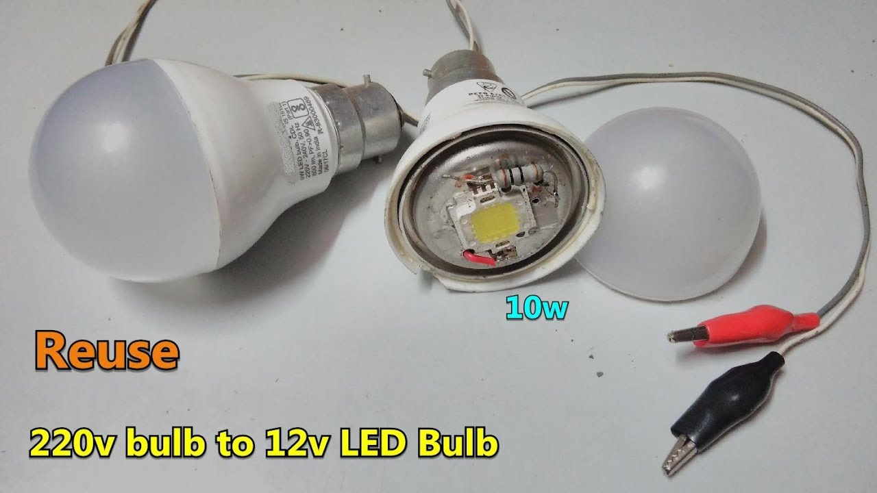 Reuse Fused Ac Led Bulb To 12v Dc 10w Led Bulb Directly Battery Connector Youtube
