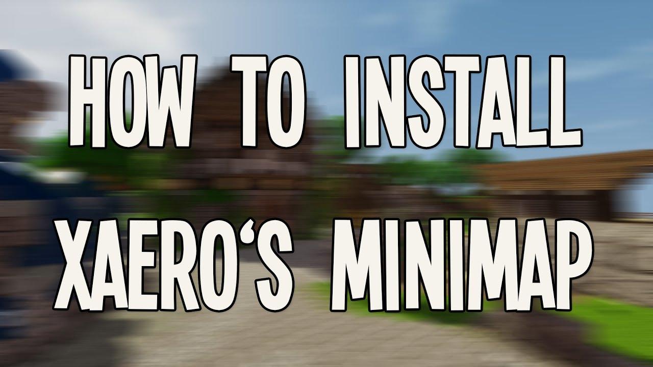 How To Install Minecraft Xaero S Minimap 1 8 Youtube