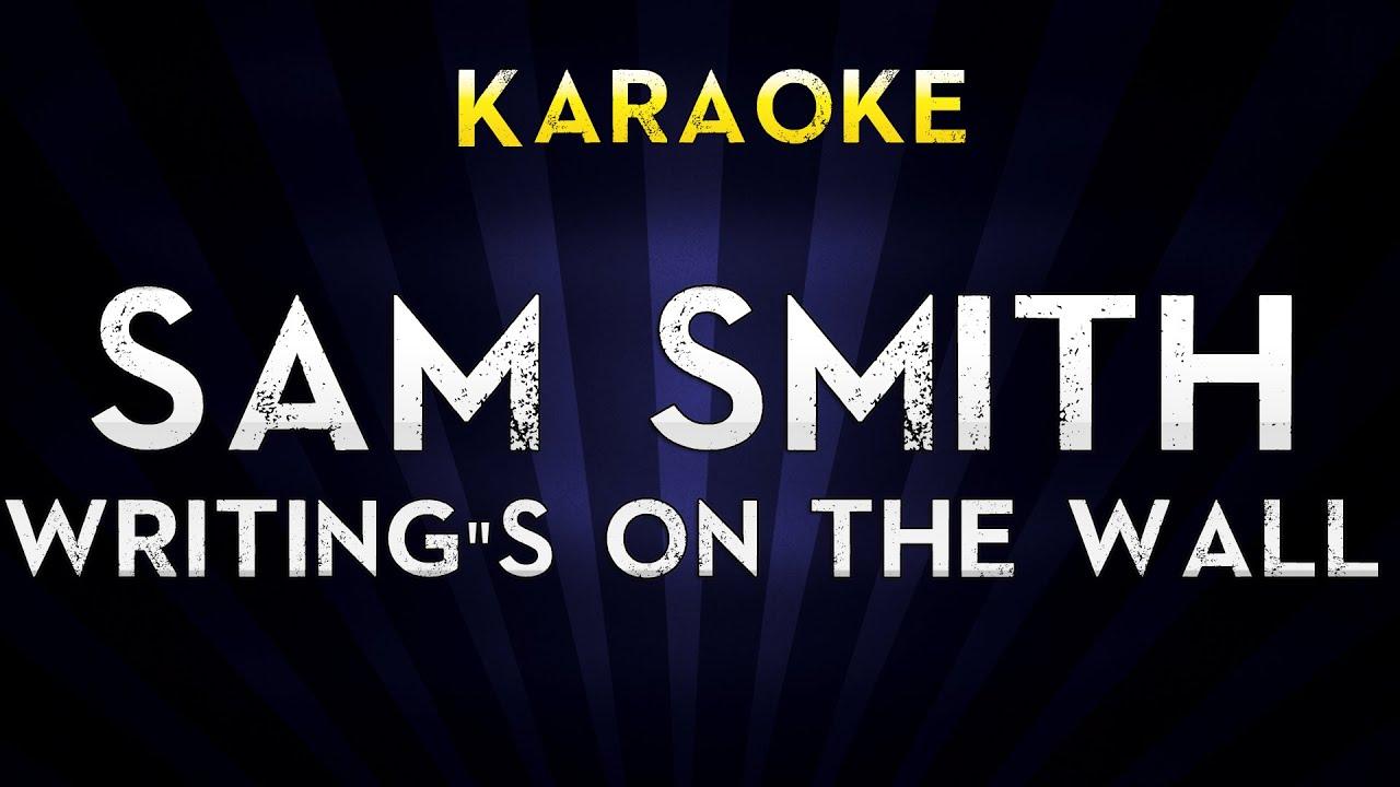 sam-smith-writing-s-on-the-wall-lower-key-karaoke-version-lyrics-cover-james-bond-007-spectre-mega-k
