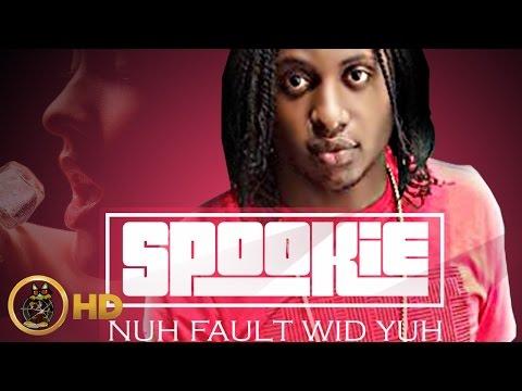 BrainTear Spookie - Nuh Fault Wid Yuh (Raw) November 2015